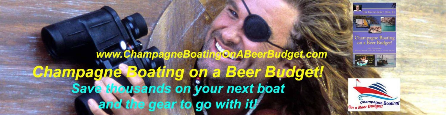 Champagne Boating on a Beer Budget!